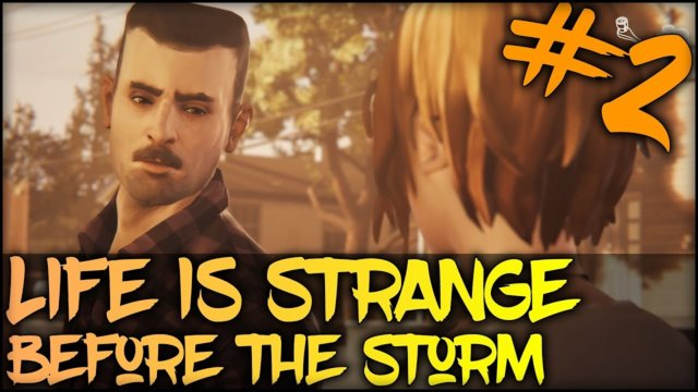Life Is Strange: Before The Storm Ep 1 #2 // CHLOE VS DAVID!!!