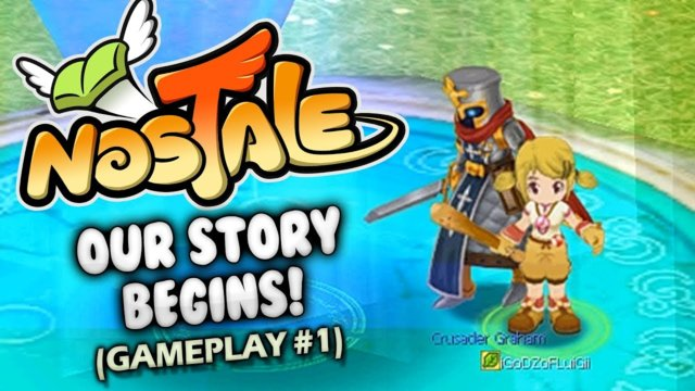 NOSTALE | Our Story Begins! (GAMEPLAY #1)