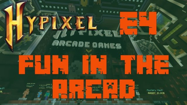 Hypixel Fun In The Arcade - E4