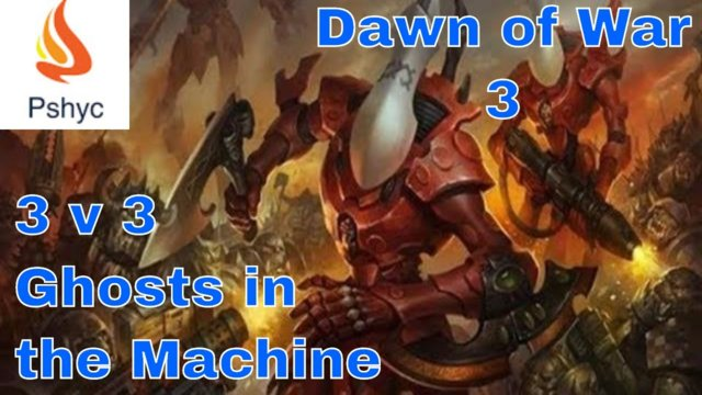 Dawn of War 3 Multiplayer Gameplay: 3v3 - Custom Match G.61 (Ghosts in the machine)