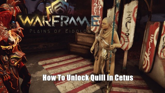 Warframe: How To Unlock Quills in Plains of Eidolon
