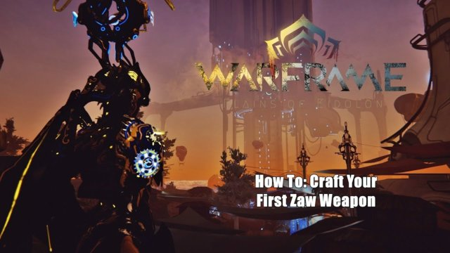 Warframe: How To Craft Your First Zaw in Plains of Eidolon