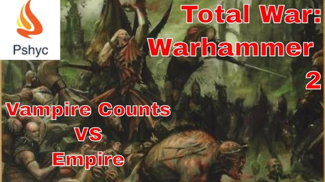 Total War: Warhammer II: Online Battle (Vampire Counts VS Empire) - Game 12