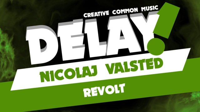 Nicolaj Valsted - Revolt [Delay! Creative Commons Music]