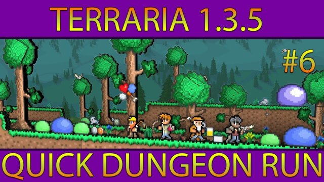 Let's Play Terraria 1.3.5 #6 (Quick Dungeon Run)