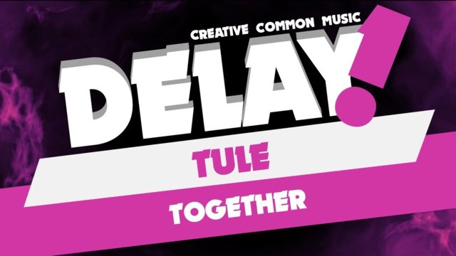 TULE - Together [Delay! Free DL / Non Commercial Use]