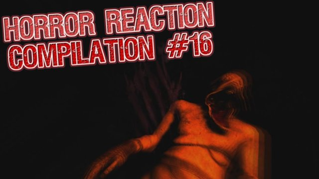 Horror Reaction Compilation 16