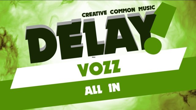 Vozz - All In [Delay! Free DL / Non Commercial Use]