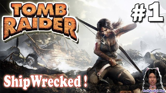Tomb Raider Let's Play #1 - Shipwrecked