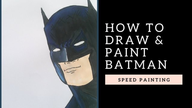 Learn How to Draw & Paint Batman / Aprende a Dibujar y Pintar a Batman