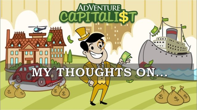 My Thoughts On : Adventure Capitalist (2015)
