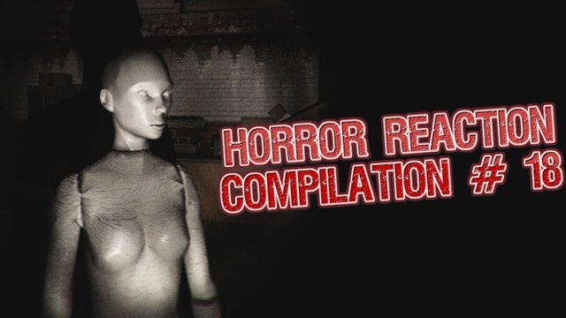 Horror Reaction Compilation 18
