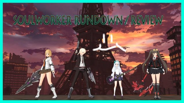 Rundown of SoulWorker and Style