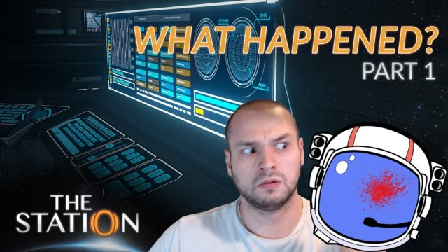 WHAT HAPPENED TO THEM?! | The Station | Full Walk-through | Part 1
