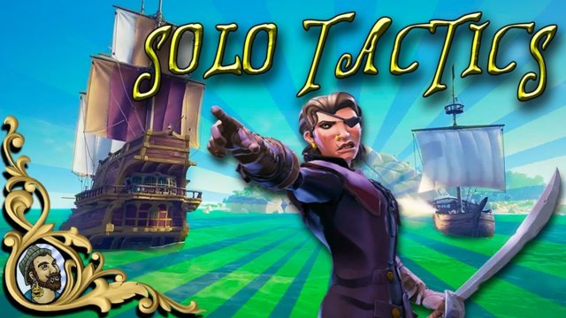 Sea Of Thieves  - SOLO TACTICS  - Sloop VS Galleon - Tips and tricks