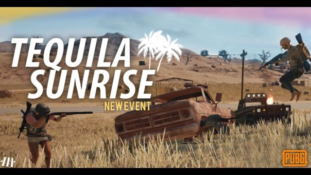 "PUBG "" Tequila Sunrise "" NEW EVENT! [Edited Gameplay]"