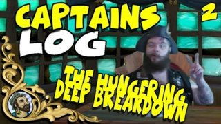 Sea Of Thieves - CAPTAINS LOG - Hungering Deep Breakdown - Sharks, drums and fishing oh my - EP 2