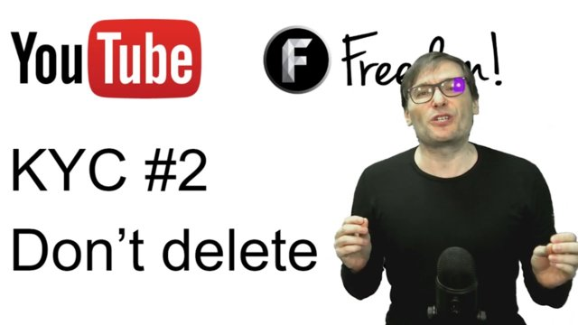 ★ KYC #2: Don't delete videos with strikes!