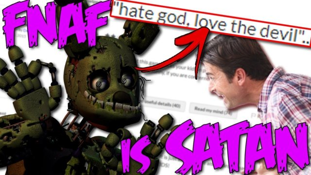 FNAF IS SATANIC! - Parents Hate Five Nights at Freddy's