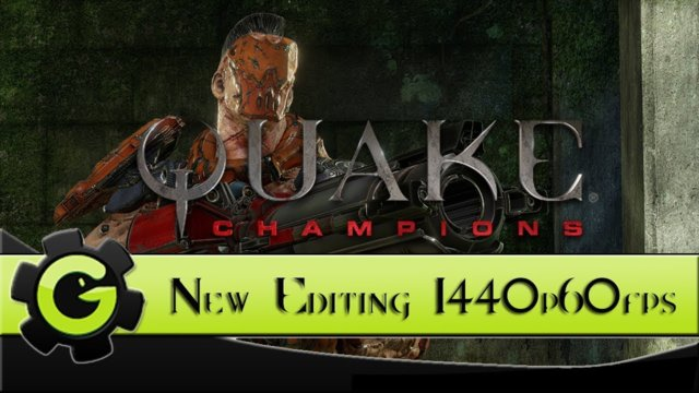 Quake Champions - Gameplay  - 1440p60fps New Editing Setup