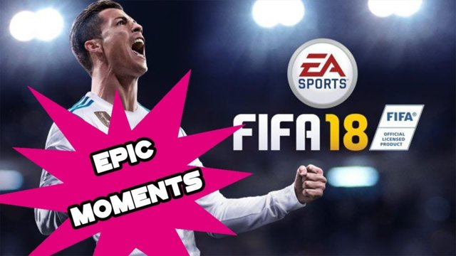 EPIC MOMENTS | FIFA 18
