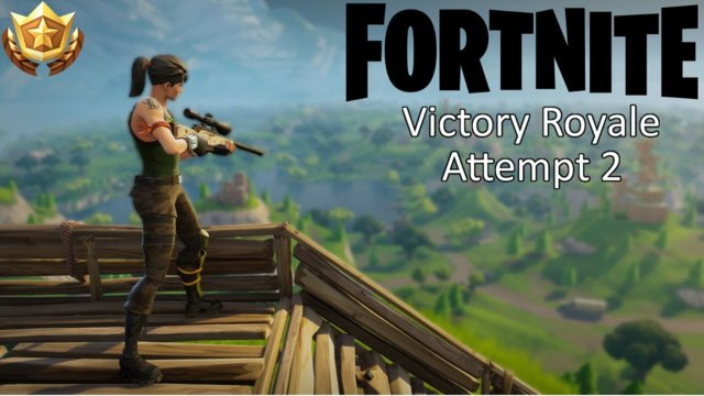 FORTNITE | Going For That Victory Royal | Attemp 2