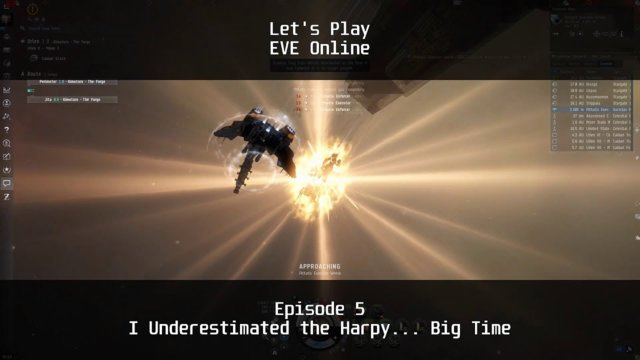 Episode 5: I Underestimated the Harpy... Big Time | Let's Play: EVE Online