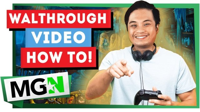How to Make Walkthrough Videos! | Games on Queue | MGN (2019)
