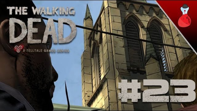 The Bell Tolls Death | Walking Dead | Let's Play #23