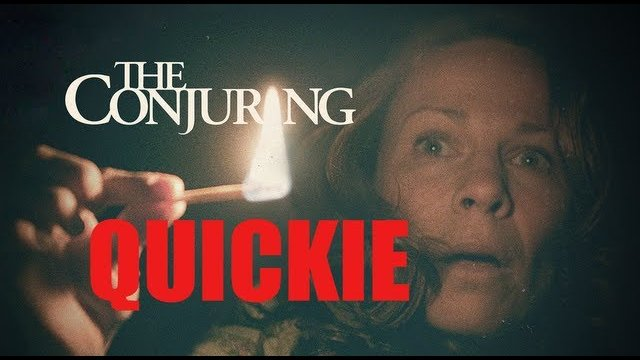 Quickie: The Conjuring