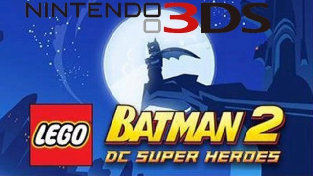 Kwing Game Reviews - Lego Batman 2 DC Super Heroes 3DS Review